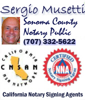 Sonoma County Mobile Notary Public Signing agent ~!707.332.5622!~